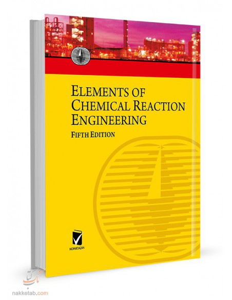 posht jld ELEMENTS OF CHEMICAL ERACTION ENGINEERING