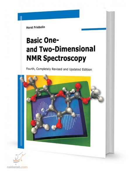 BASIC ONE - AND - TWO- DIMENSIONAL NMR SPECTROSCOPY