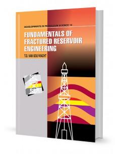 FUNDAMENTALS OF FRACTURED RESSRVIOR ENGINEERING