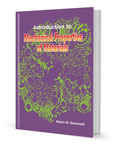 INTRODUCTION TO MECHANICAL PROPERTIES OF MATERIALS