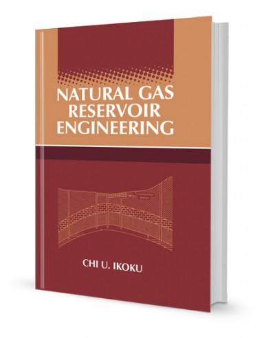 NATURAL GAS RESERVOIR ENGINEERING